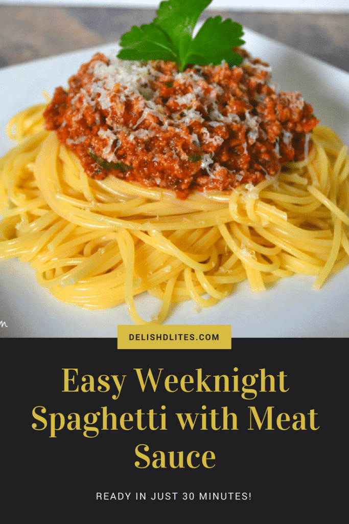 Easy Weeknight Spaghetti with Meat Sauce | Delish D'Lites