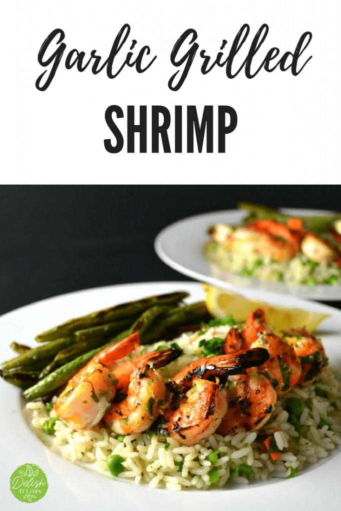 Garlic Grilled Shrimp | Delish D'Lites
