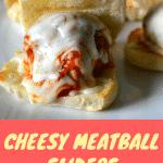 Cheesy Meatball Sliders | Delish D'Lites